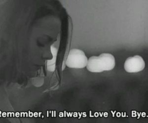 sad, always, and bye image
