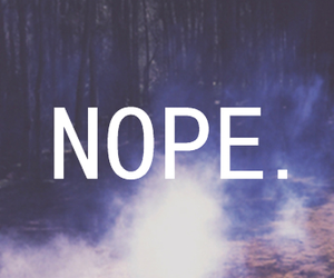 nope, no, and quote image