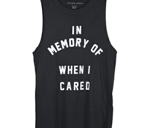 shirt, care, and quote image