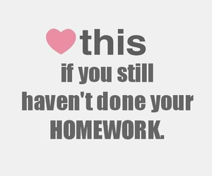 homework, heart, and funny image