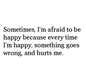 hurt, quote, and happy image