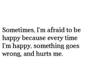 quote, happy, and hurt image