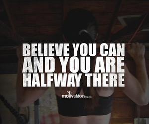 motivation, believe, and fitness image