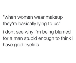 makeup, funny, and quote image