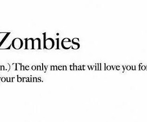 brain, zombies, and love image