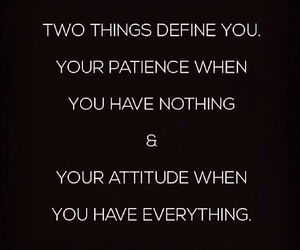 quotes, attitude, and patience image