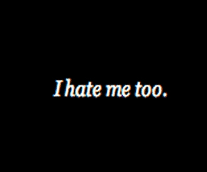 hate, sad, and me image