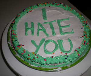 cake, hate, and i hate you image