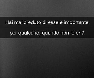 tumblr, frasi italiane, and frasi vere image