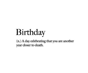 birthday, death, and funny image
