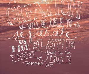 love, bible, and creation image