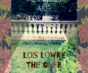 quote, the giver, and memories are forever image