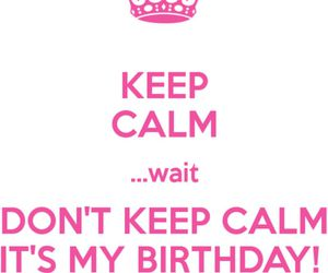 birthday, happy, and keep calm image