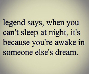 Dream, quote, and legend image