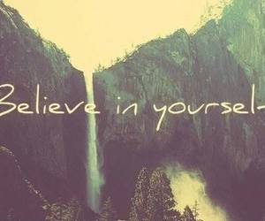 belive, in, and motivation image
