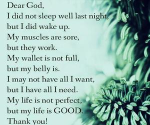 dear god, my life is good, and my life is not perfect image