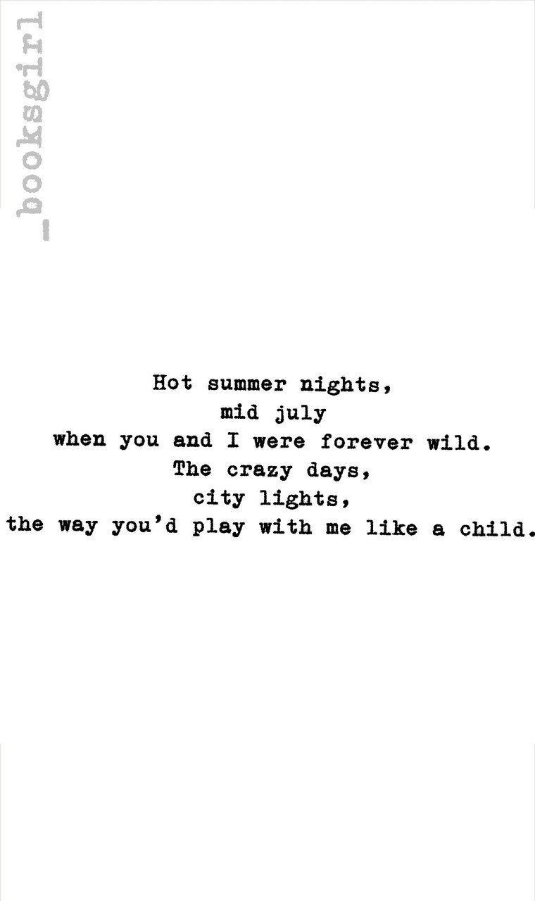 Hot Summer Nights Mid July When You And I Were Forever Wild The