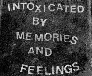 black and white, feelings, and intoxicated image
