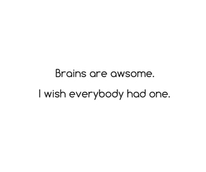 awesome, brains, and copy image
