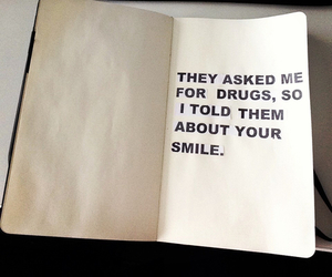 smile, drugs, and you image