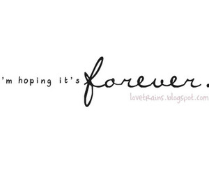 forever, hoping, and text image