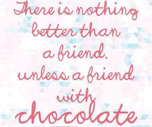 Best, best friends, and chocolat image
