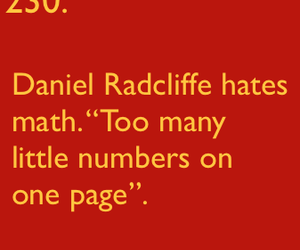 daniel radcliffe, maths, and i agree image