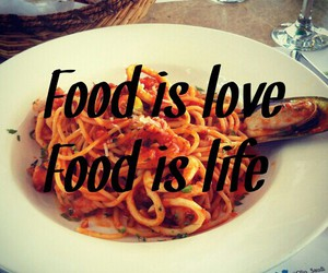 food, is, and life image
