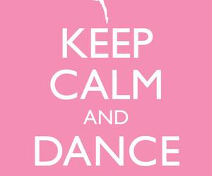 dance, keep calm, and pink image