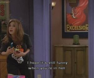 friends, funny, and hell image