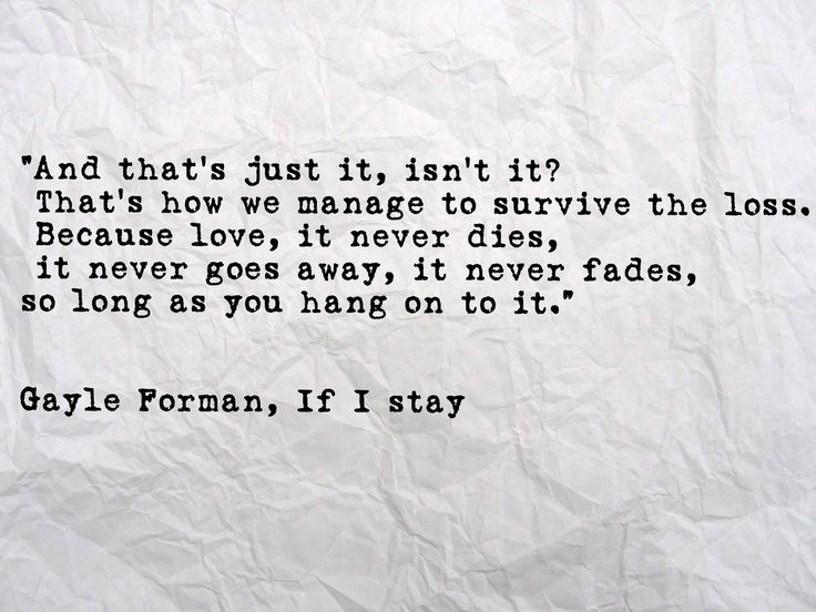 If I Stay Quote From Gayle Forman On We Heart It