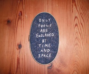 fools, space, and time image