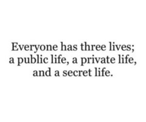 life, secret, and private image