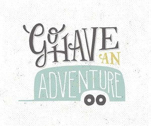 adventure, quote, and text image