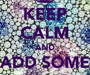 bling and keep calm and image