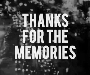 memories, thanks, and quotes image