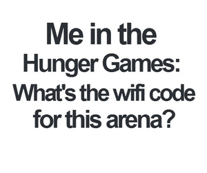 funny, wifi, and hunger games image