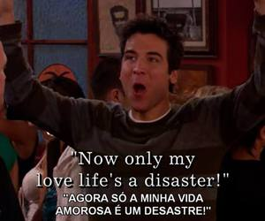 break up, disaster, and himym image