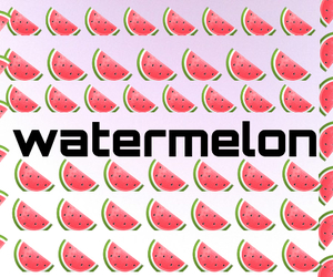 background, my edit, and watermelon image