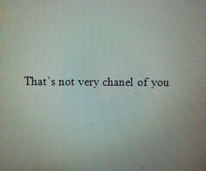 chanel, quote, and grunge image
