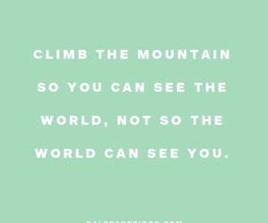 mountain, qoute, and world image