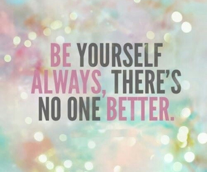 quote, be yourself, and better image
