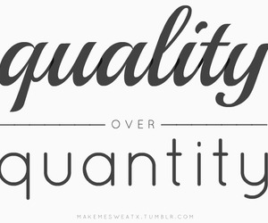 quotes, quality, and quantity image