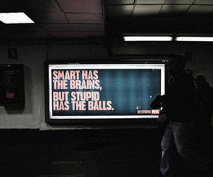 quote, smart, and stupid image