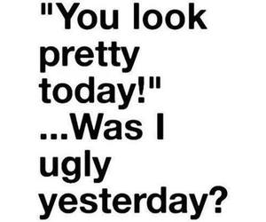 pretty, ugly, and funny image