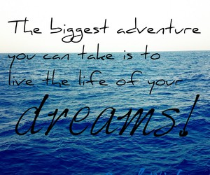 adventure, big, and Dream image