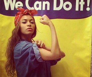 beyoncé, we can do it, and woman image