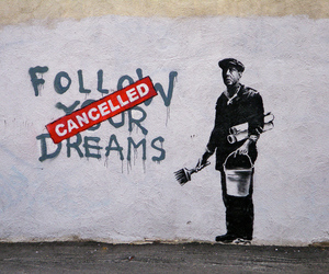 Dream, cancelled, and BANKSY image