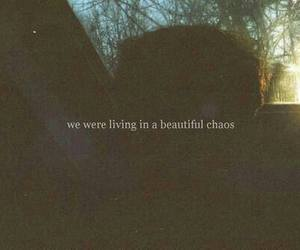 quote, chaos, and beautiful image