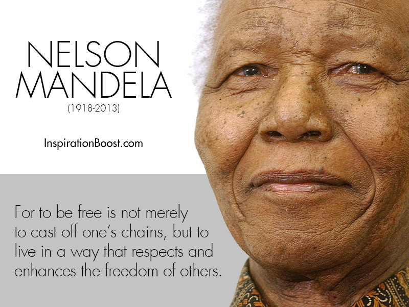 Nelson Mandela Quotes Of Freedom Inspiration Boost Inspiration Boost